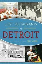 American Palate: Lost Restaurants of Detroit by Paul Vachon (2016, Paperback)