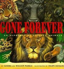 Gone Forever : An Alphabet of Extinct Animals by Sandra Markle and William...