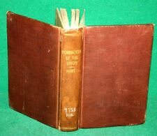 Vintage Book - FORMATION OF THE UNION by Albert Hart 1894 University Press