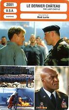Fiche Cinéma Movie Card. Le dernier château/The last castle (USA) 2001 Rod Lurie