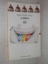 LA SMORFIA Lello Arena Enzo Decaro Massimo Troisi Einaudi Tascabili 1997 romanzo