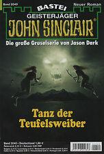 JOHN SINCLAIR ROMAN Nr. 2040 - Tanz der Teufelsweiber - Jason Dark - NEU