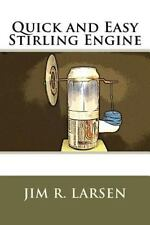 Quick and Easy Stirling Engine