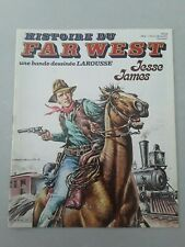 HISTOIRE DU FAR WEST  Larousse n ° 20 - JESSE JAMES - MARCELLO