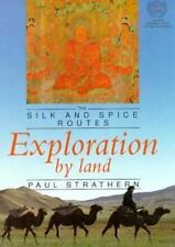 Exploration by Land (The Silk and Spice Routes)