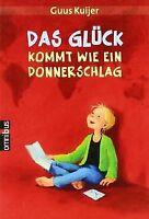 Das Glück kommt wie ein Donnerschlag von Guus Kuijer, Al... | Buch | Zustand gut