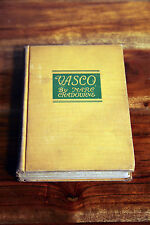 Vasco by Marc Chadourne 1928 antique vintage hardcover book in English