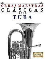 Obras Maestras Clásicas para Tuba: Piezas fáciles de Bach, Beethoven, Brahms, Ha