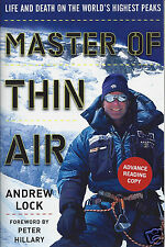 Master of Thin Air Life and Death on the World's Highest Peaks Andrew Lock ARC
