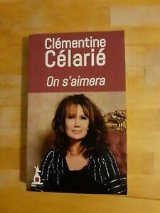 Clémentine Célarié - On s'aimera - Mon Poche