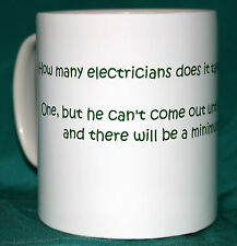 ELECTRICIANS.HOW MANY ELECTRICIANS TO CHANGE A LIGHTBULB JOKE MUG.GREAT GIFT.NEW
