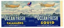 OCEAN FRESH Brand, Monterey, Squid, Calamares *AN ORIGINAL TIN CAN LABEL*