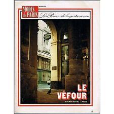 Le VÉFOUR de Raymond OLIVER au PALAIS ROYAL avec COLETTE... Modes de Paris 1974