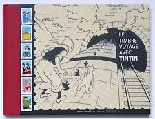 """LE TIMBRE VOYAGE AVEC,,,TINTIN""  HARD COVER  FRENCH 6 STAMPS ICLUDED  85 pages."