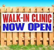Walk-In Clinic Now Open Advertising Vinyl Banner Flag Sign Many Sizes