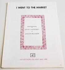 Partition sheet music GILLES VIGNEAULT : I Went to the Market * 70's