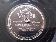 JUAN D'ARIENZO Victor 37844 TANGO 78rpm SABADO INGLES / DE PURA CEPA EX-