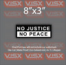No justice no peace Bumper Sticker funny tailgate be kind good nice cool JDM