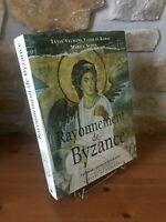 Rayonnement de Byzance - Zodiaque - les grandes saisons de l'art chrétien