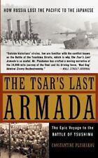 The Tsar's Last Armada: The Epic Journey to the Battle of Tsushima: By Plesha...