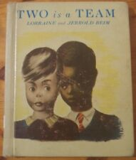 Two is a Team by Lorraine and Jerrold Beim (1945)
