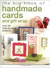 The Big Book of Handmade Cards and Gift Wrap: Over 50 Step-By-Step Projects, New