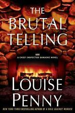The Brutal Telling: A Chief Inspector Gamache Novel Hardcover book Louise Penny
