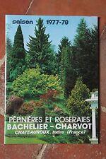 Ancien catalogue jardinage roses Pépinières Roseraies BACHELIER CHARVOT 1977 78