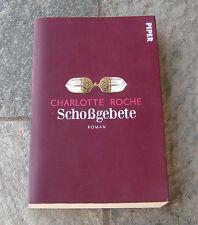 Schoßgebete Charlotte Roche Piperverlag