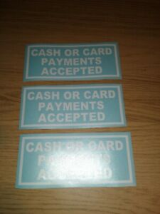 """"""" CASH OR CARD PAYMENTS WELCOME """" TAXI WINDOW STICKERS (set of 3)"""