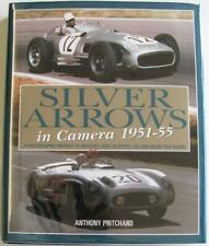 Silver Arrows In Camera 1951-55: A Photographic Portrait Of Mercedes-Benz Book