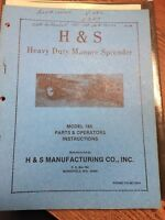 H & S PARTS & OPERATOR'S INSTRUCTIONS HEAVY DUTY MANURE SPREADER MODEL 185