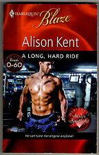 A Long, Hard Ride by Alison Kent (Paperback)