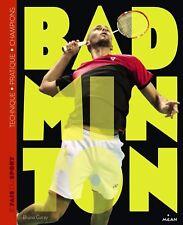 Livre sport - Je fais du Badminton  -  Bruno Garay