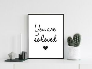 You are so loved Typography Nursery New Baby Quote Print Poster A4 Home Decor