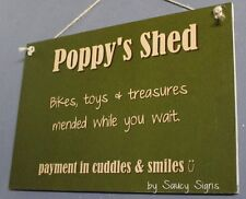 Poppy's Shed Grandfather Grandpa Sign Rustic Chic Shabby Cute Wooden Sign