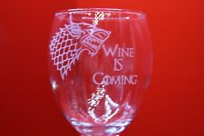 Laser Engraved Wine Glass Wine Is Coming Game Of Thrones Stark Dire Wolf Design