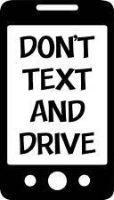 Don't Text and Drive One Color Decal Window Safe Teen Driver Bumper Sticker Car