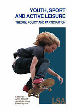 Youth, Sport, and Active Leisure: Theory, Policy and Participation-ExLibrary