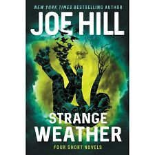 Strange Weather: Four Short Novels by Joe Hill: Signed Edition