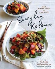 Everyday Korean: Fresh, Modern Recipes for Home Cooks (Hardback or Cased Book)