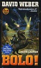 Bolo! by David Weber, Keith Laumer (Baen paperback, 2006)