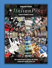 ItalianProg (Updated English Edition) : The Comprehensive Guide to the Italia...