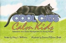 Cool Cats, Calm Kids (Paperback or Softback)