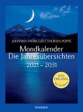Johanna Paungger - Mondkalender - die Jahresübersichten 2021-2031