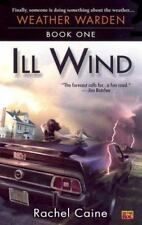 Ill Wind: Book One of the Weather Warden (Paperback or Softback)