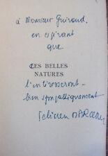 Envoi autographe. Les belles natures. Félicien Marceau. Gallimard 1957