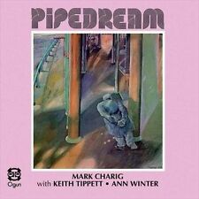 ANN WINTER/KEITH TIPPETT/MARC CHARIG PIPEDREAM NEW CD