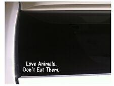 "Love Animals Don't Eat Them Car Decal Vinyl Sticker 7"" L99 Vegan Vegetables"