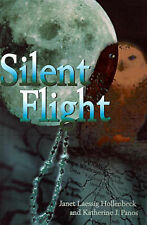 NEW Silent Flight by Katherine Panos